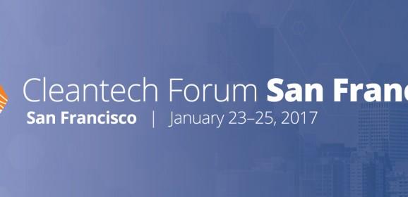Le Cleantech Forum fête ses 15 ans à San Fransisco en Janvier